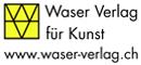 Waser Verlag für Kunst